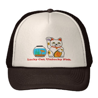 Lucky cat, unlucky fish. trucker hat