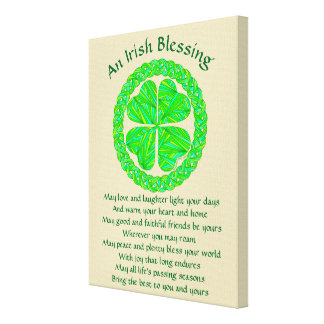 Lucky Celtic Shamrock 4 Leaf Clover Irish Blessing Canvas Print