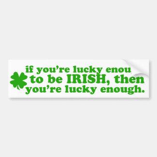 LUCKY ENOUGH IRISH CAR BUMPER STICKER