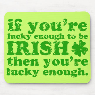 LUCKY ENOUGH IRISH GRUNGE MOUSE PAD
