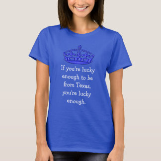 Lucky Enough - Texas - Womens T-Shirt