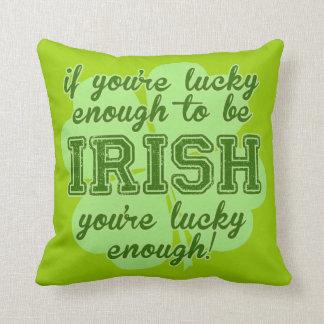 Lucky Enough to be Irish Throw Pillow