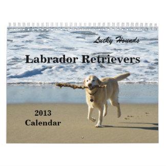 Lucky Hounds Labrador Retriever Calendar 2013