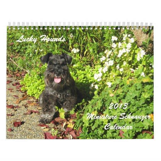 Lucky Hounds Miniature Schnauzer Calendar 2013