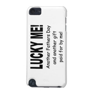 Lucky Me Fathers Day Gift - Funny and Cute iPod Touch (5th Generation) Covers