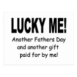 Lucky Me Fathers Day Gift - Funny and Cute Postcard