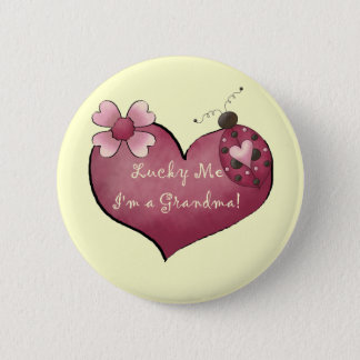 Lucky Me I'm a Grandma Tshirts and Gifts Pinback Button