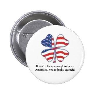 Lucky Patriot Pinback Button