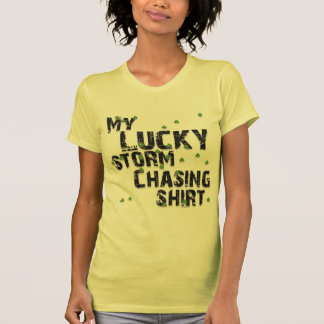 lucky-storm-chasing-2.png tshirt