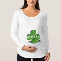 """""""Lucky"""" Text Expecting Shamrock St. Patrick's Day Maternity T-Shirt"""