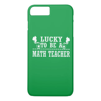 Lucky to be a MATH TEACHER iPhone 8 Plus/7 Plus Case