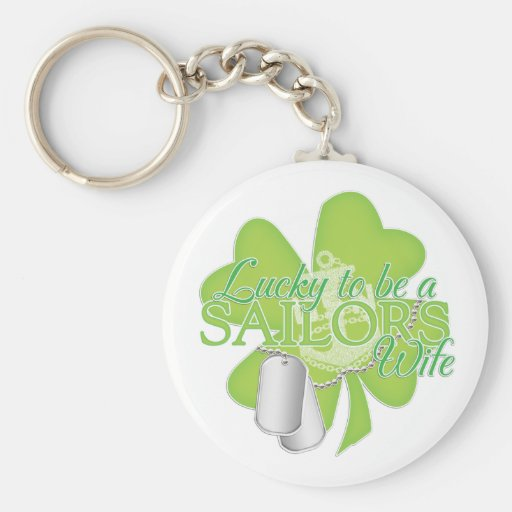 lucky to be a sailors wife key chains