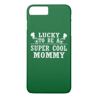 Lucky to be a SUPER COOL MOMMY iPhone 8 Plus/7 Plus Case