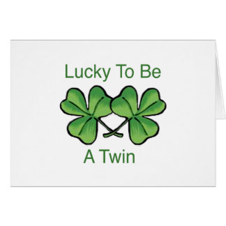 Lucky To Be A Twin Card