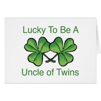 Lucky To Be A Uncle Of Twins Card