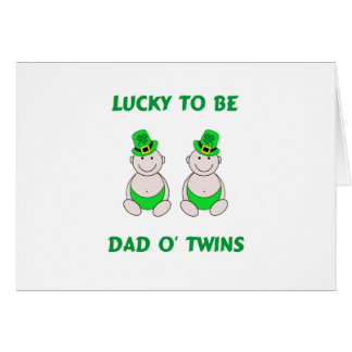 Lucky To Be Dad O' Twins Card