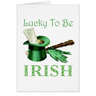 Lucky To be Irish Greeting Cards