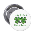 Lucky To Be Twin Dad Buttons