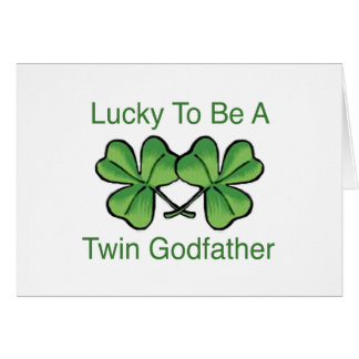 Lucky To Be Twin Godfather Card