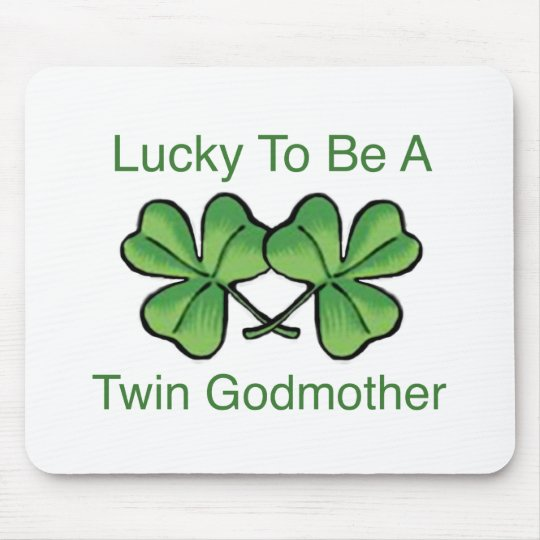 Lucky To Be Twin Godmother Mouse Pad