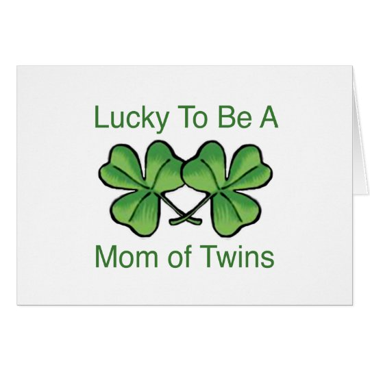 Lucky To Be Twin Mom Card