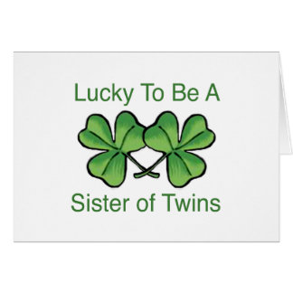 Lucky To Be Twin Sister Card