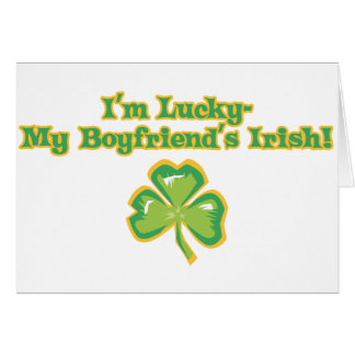Lucky to Have an Irish Boyfriend Card