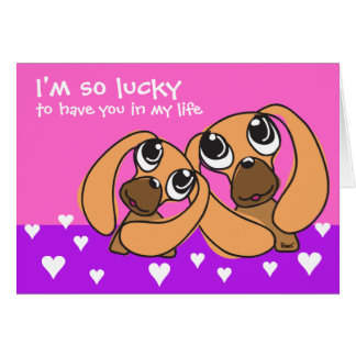 Lucky To Have You Doggie Valentine's Card