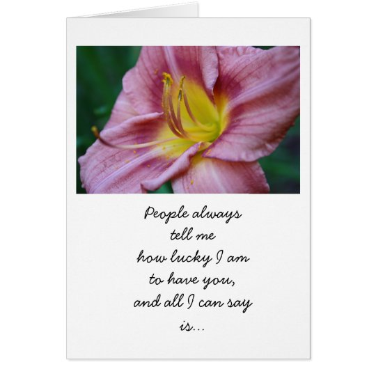 Lucky to have you floral card