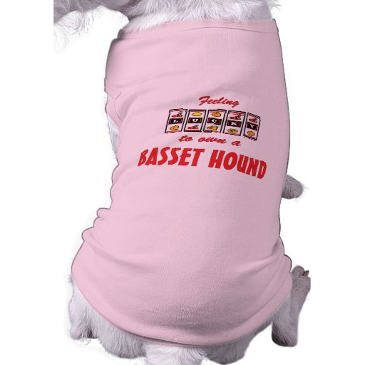Lucky to Own a Basset Hound Fun Dog Design Pet Clothing