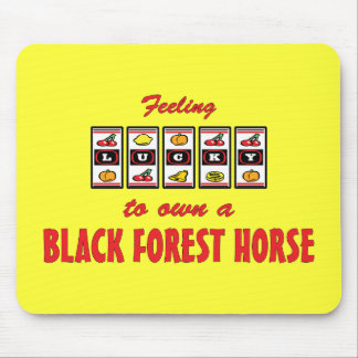 Lucky to Own a Black Forest Horse Fun Design Mouse Pad