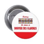 Lucky to Own a Bouvier des Flandres Fun Dog Design Button