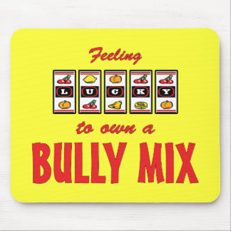 Lucky to Own a Bully Mix Fun Dog Design Mouse Pad
