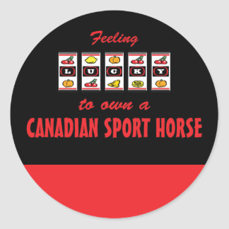 Lucky to Own a Canadian Sport Horse Fun  Design Classic Round Sticker