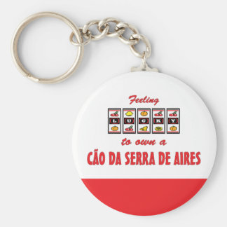 Lucky to Own a Cão da Serra de Aires Fun Design Keychain