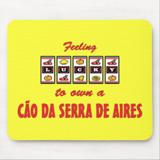 Lucky to Own a Cão da Serra de Aires Fun Design Mouse Pad
