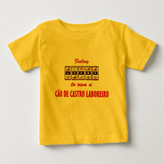 Lucky to Own a Cão de Castro Laboreiro Fun Design Baby T-Shirt