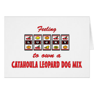 Lucky to Own a Catahoula Leopard Dog Mix Card