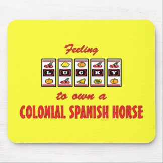 Lucky to Own a Colonial Spanish Horse Fun Design Mouse Pad