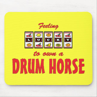 Lucky to Own a Drum Horse Fun Design Mouse Pad