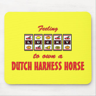 Lucky to Own a Dutch Harness Horse Fun Design Mouse Pad
