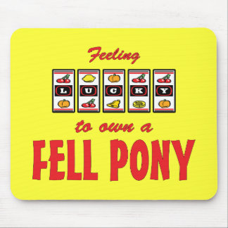 Lucky to Own a Fell Pony Fun Design Mouse Pad