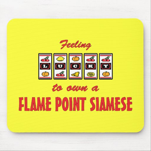 Lucky to Own a Flame Point Siamese Fun Cat Design Mouse Pad