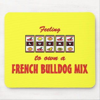 Lucky to Own a French Bulldog Mix Fun Dog Design Mouse Pad