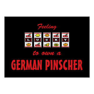 Lucky to Own a German Pinscher Fun Dog Design Poster