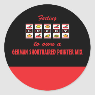 Lucky to Own a German Shorthaired Pointer Mix Classic Round Sticker
