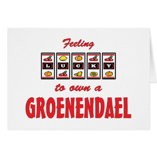 Lucky to Own a Groenendael Fun Dog Design Greeting Card
