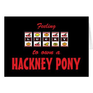 Lucky to Own a Hackney Pony Fun Design Card
