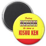 Lucky to Own a Kishu Ken Fun Dog Design Magnet