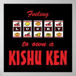 Lucky to Own a Kishu Ken Fun Dog Design Posters